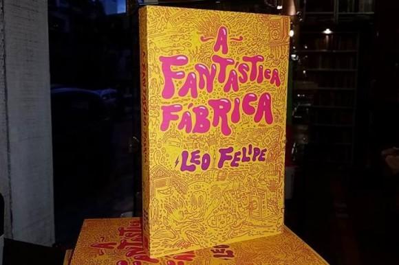 Leo Felipe - A Fantastica Fabrica